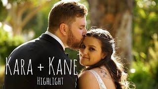 Kara & Kane: Wedding Highlight