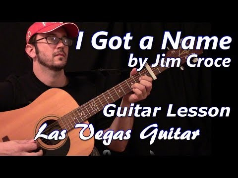 I Got A Name by Jim Croce Guitar Lesson