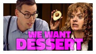 We Want Dessert [Full Episode]