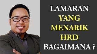 LAMARAN / CV YANG MENARIK BAGI HRD