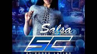 Salsa Solo Clásicos SC DISCPLAY El Poder Latino Dj Gustavo Escudero Ft Dj Larry J Mariño