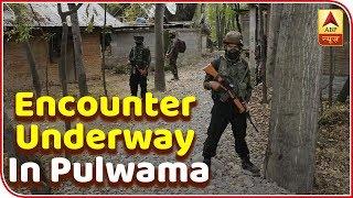 Ground Zero report: Pulwama Encounter Is Underway | ABP News