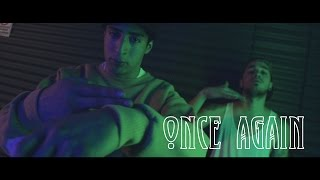 Once Again | Frane ft T&K | VIDEO OFICIAL 2015