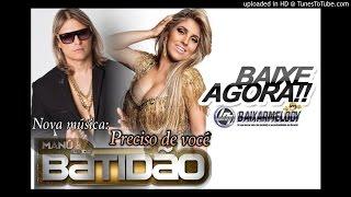 MELODY - MANU BATIDAO feat. Anderson (Banda 18 Kilates) - PRECISO DE VOCÊ