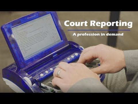Court Reporting--a Profession In Demand