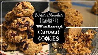Got Cookies?!?!  I Bake with me I How to make White Chocolate Cranberry Walnut Oatmeal Cookies