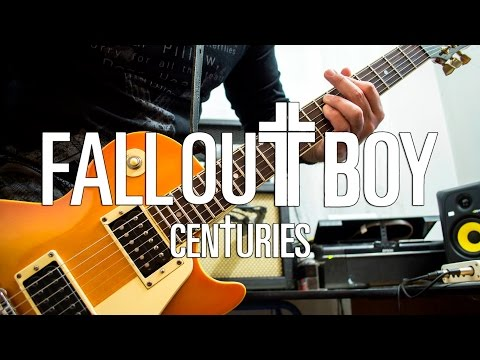 Fall Out Boy - Centuries | electric guitar cover (instrumental)
