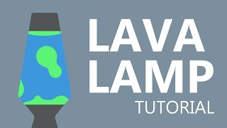 After Effects Tutorial - Lava Lamp