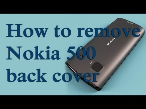 How to remove Nokia 500 back cover