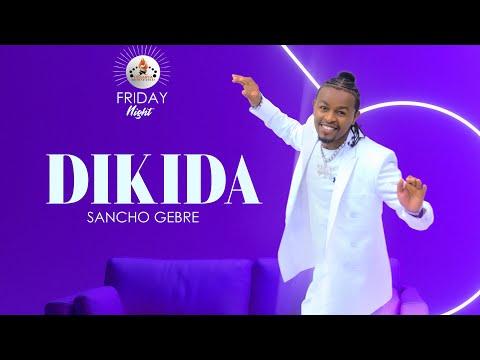 Sancho Gebre – (DIKIDA) New Ethiopian Music 2021 Coming Soon
