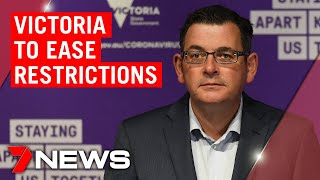 Coronavirus: Daniel Andrews announces easing of restrictions in Victoria