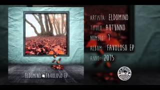ElDoMino - Autunno (Favoloso Ep 2015)