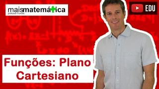 Funções: Noções Básicas de Plano Cartesiano (Aula 4 de 15)