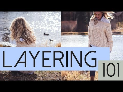 How To Layer Your Clothes to Stay Warm