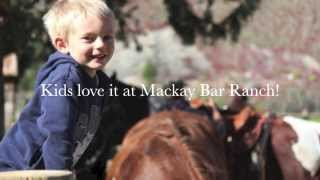 Mackay Bar Ranch is a Family Friendly Vacation Destination 2014 - Idaho County
