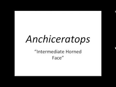 How To Pronounce Anchiceratops