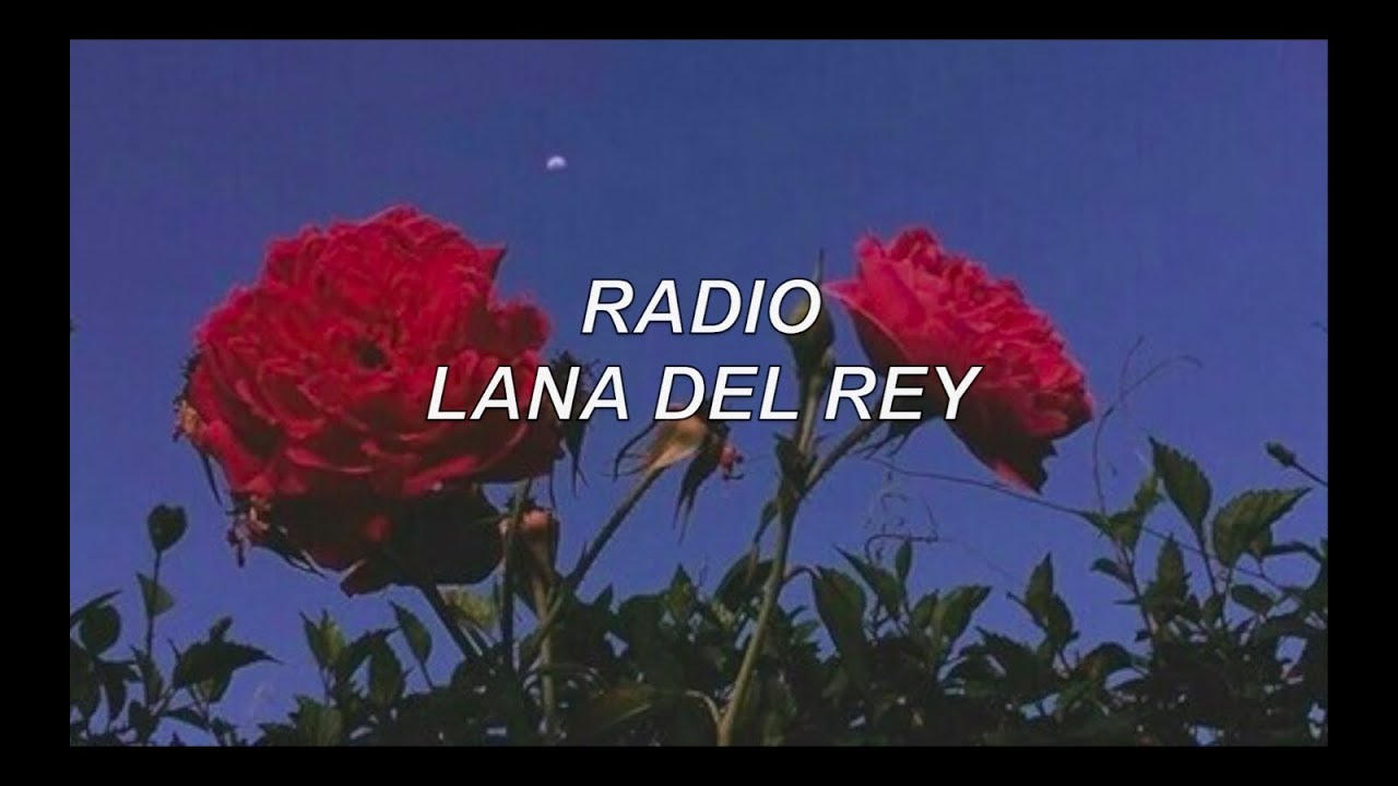 Download radio - lana del rey lyrics