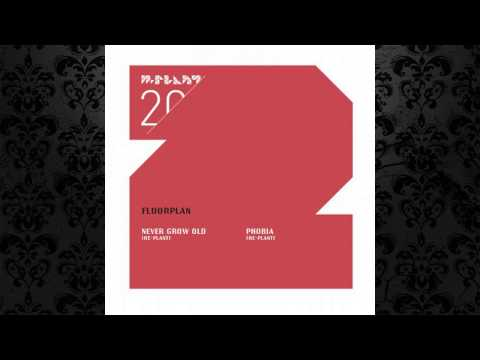 Floorplan a.k.a. Robert Hood - Never Grow Old (Re-Plant) [M-PLANT]
