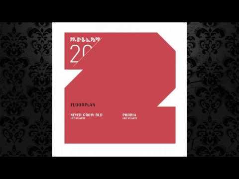 Floorplan a.k.a. Robert Hood - Never Grow Old (Re-Plant) [M-PLANT]