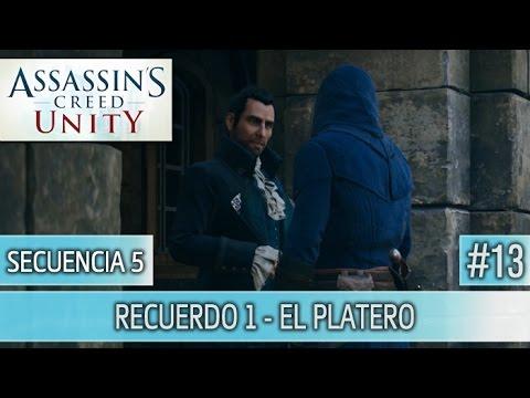Assassin's Creed Unity - Guia Walkthrough - Secuencia 5 - El platero al 100% | Español
