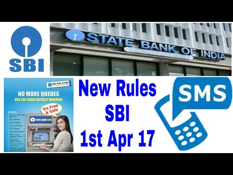 SBI(State Bank Of India) New Rule tutorial 2017 ,New Rule Of State Bank Of India 2017