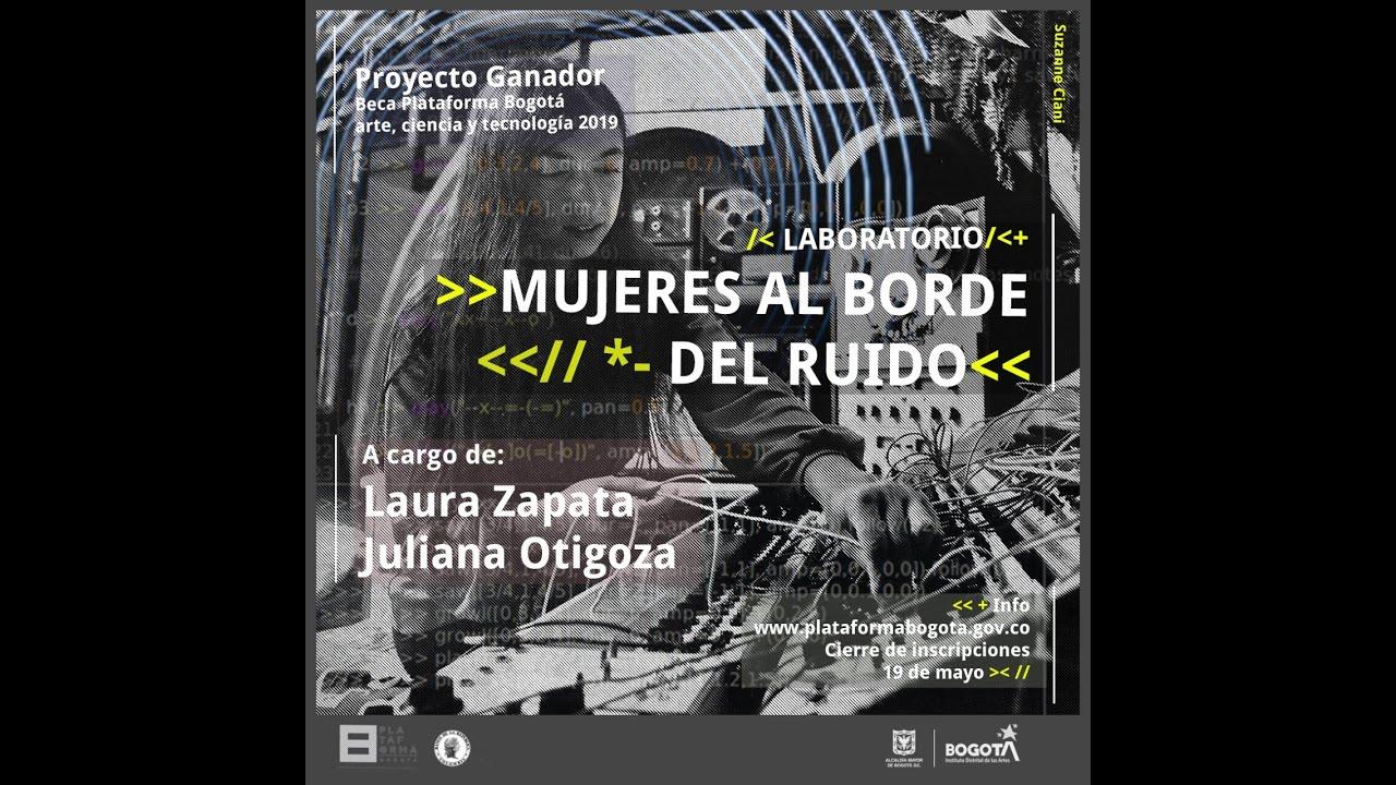 Charla en Mujeres al Borde del Ruido – Julio 9, 2020