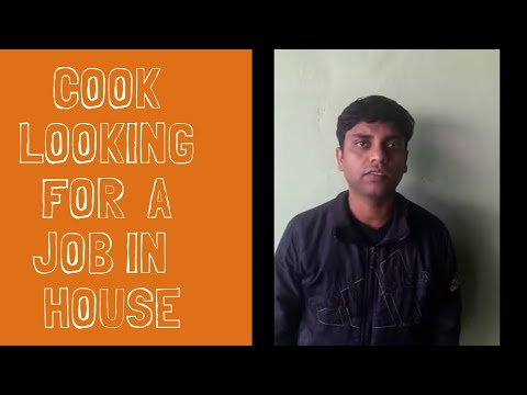 Ajay kumar cook looking for a job for household cooking