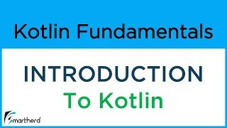 #1 Introduction to Kotlin Programming Language. Kotlin tutorials for Beginners