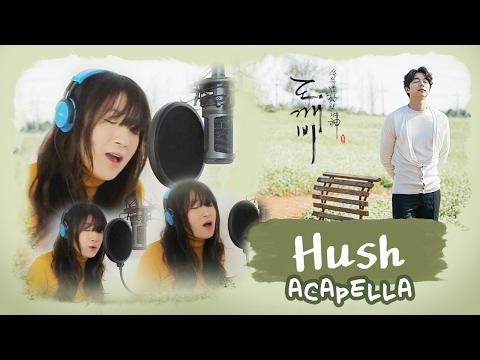 [ACAPELLA] HUSH (Lasse Lindh)-Goblin 도깨비 OST by Marianne Topacio