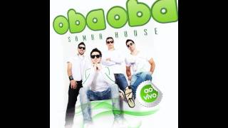 Oba Oba Samba House - Use Somebody / Otherside (Áudio Oficial)