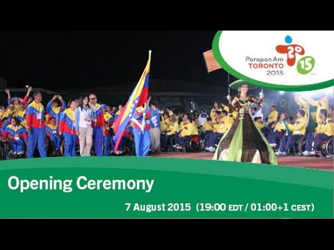 Opening Ceremony | Toronto 2015 Parapan American Games