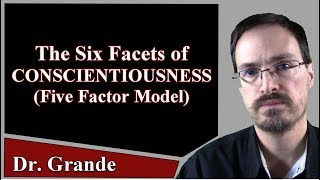 The Six Facets Facets of Conscientiousness (Five Factor Model of Personality Traits))