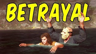 Betrayal - Friday the 13th Funny Moments
