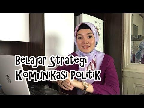Belajar Strategi Komunikasi Politik
