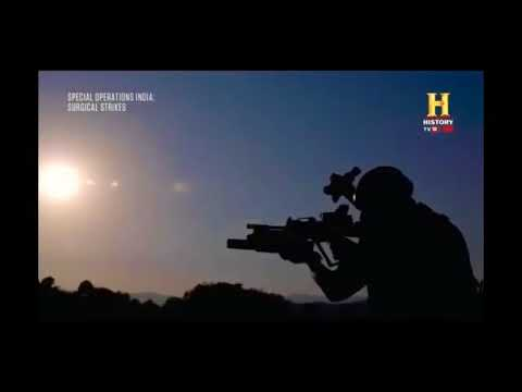 Surgical strike  History Channel,Indian Army.Special Commandos,   22 JAN 2018. FULL VIDEO.