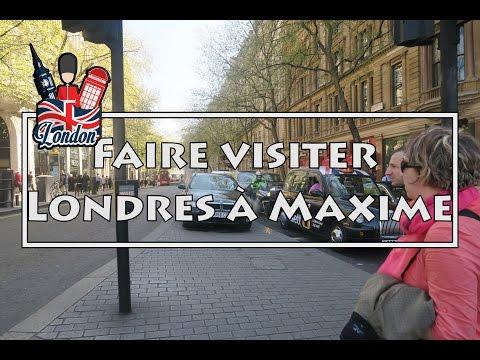 Faire visiter Londres à Maxime !