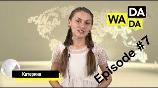WADADA News for Kids - Episode #7