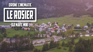 LE ROSIER (VAL DES PRÉS) | DRONE VIDEO | DJI MAVIC MINI