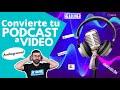 Headliner y Riverside: Cómo convertir 🎙️ un podcast a 📽️ vídeo conGRAMA y dos opciones más