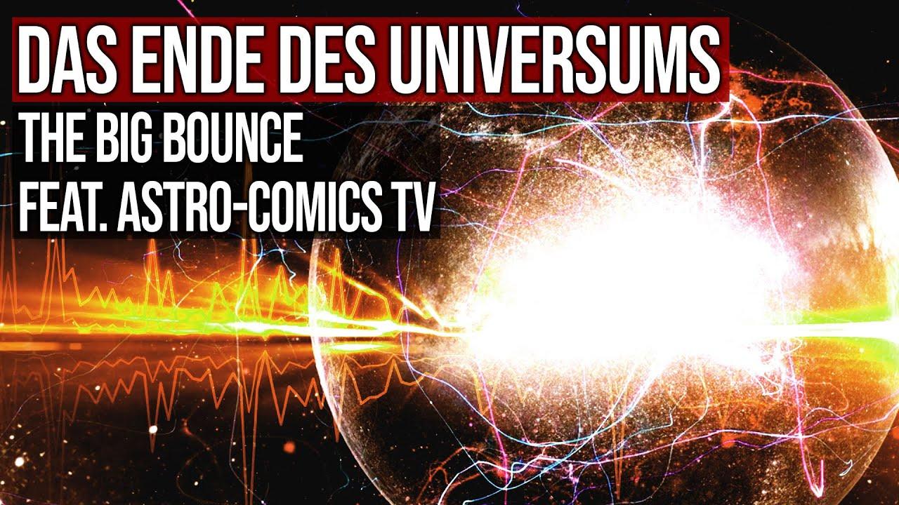 Das Ende des Universums - The Big Bounce - Feat. Astro-Comics TV