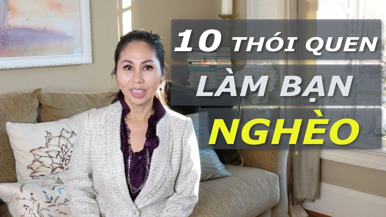 10 Thói Quen Làm Bạn NghèoI LanBercu TV