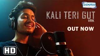 Kali Teri Gut | VRK | Punjabi Folk | Latest Punjabi Song 2018 | Shemaroo Punjabi