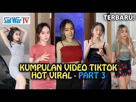BARU! 🤤🥵🔥KUMPULAN VIDEO TIKTOK HOT VIRAL 🤤🥵🔥 - PART 3