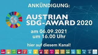 ANKÜNDIGUNG: Austrian SDG-Award 2020 am 06.09.2021 um 16.00 Uhr hier auf diesem Kanal!