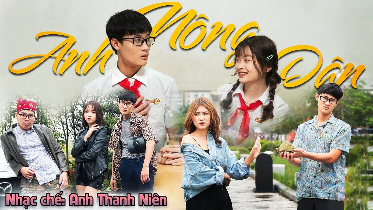 [Nhạc Chế] Anh Nông Dân – Anh Thanh Niên HuyR   Khánh Dandy, Tùng Lúu, Uyên Dâuu  – Parody  Huhi Tv