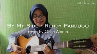 By My Side - Rendy Pandugo (Cover by Oche Alodia)