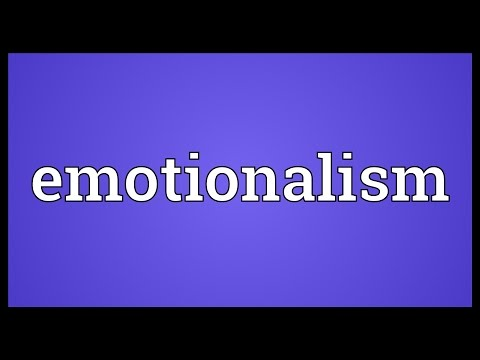 Header of emotionalism