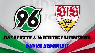 Hannover 96 vs. VFB Stuttgart [DAS SO WICHTIGE SPIEL | DANKE BIELEFELD] #Stadion V-Log