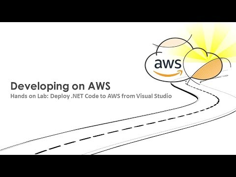 Hands on Lab: Deploy  .NET Code to AWS from Visual Studio - AWS Online Tech Talks