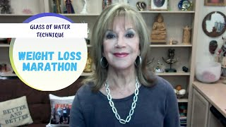 Weight Loss Marathon: Glass of Water Technique